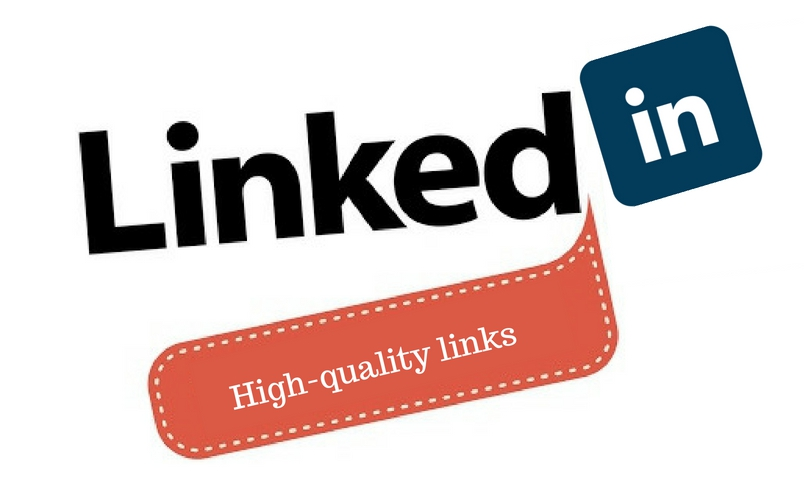 How to generate high-quality links through Linkedin