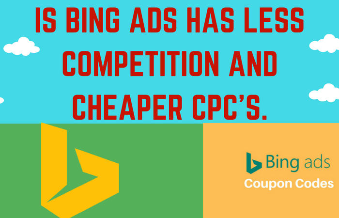 Bing Ads cheaper CPC's