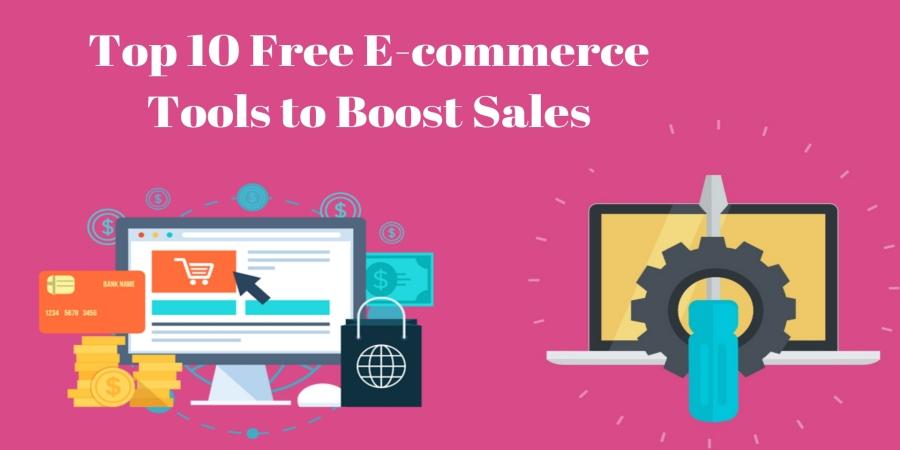 Top 10 Free E-commerce Tools