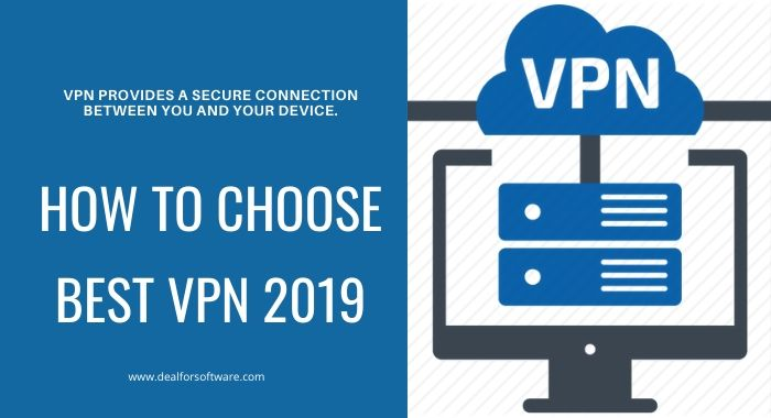 How to choose VPN 2019