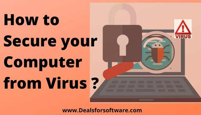 How to secure Computer from Virus