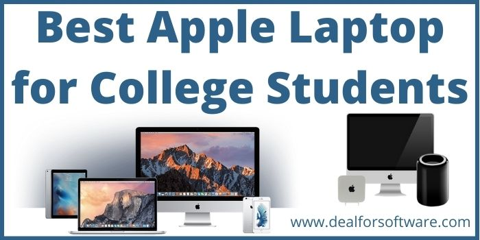 Best Apple Laptop for College Students