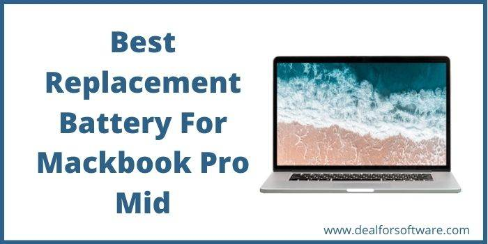 Best Replacement Battery For Mackbook Pro Mid