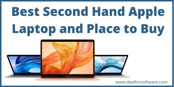 Best Second Hand Apple Laptop and Place to Buy