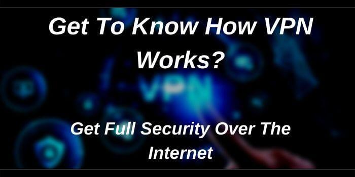 How VPN Work