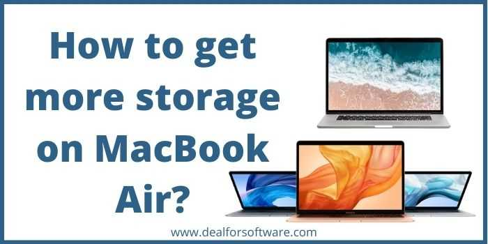 How to get more storage on MacBook Air