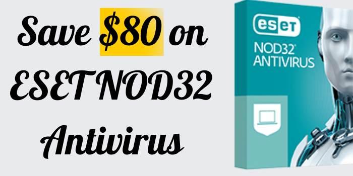 Save 80 on ESET NOD32 Antivirus