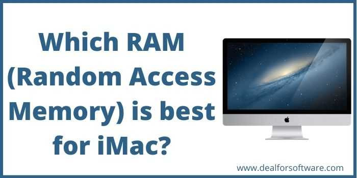 Which RAM is best for iMac