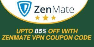 ZenMate VPN Coupon Code 2021