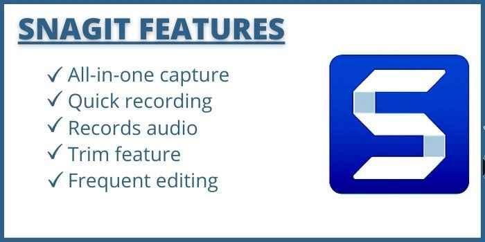 Snagit Features